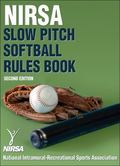 NIRSA Slow Pitch Softball Rules Book - 2nd Edition