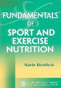 Fundamentals of Sport and Exercise Nutrition (Human Kinetics' Fundamentals of Sport and Exer...