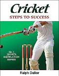 Cricket: Steps to Success (Steps to Success Sports Series)