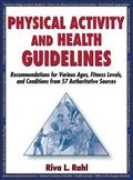 Physical Activity and Health Guidelines: Recommendations for Various Ages, Fitness Levels, a...