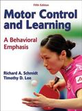 Motor Control and Learning - 5th Edition: A Behavioral Emphasis