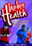Hip-Hop Health DVD:Learning Concepts Through Physical Activity