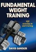 Fundamental Weight Training (Sports Fundamentals Series)