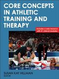 Core Concepts in Athletic Training w/Web Resource