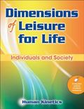 Dimensions of Leisure for Life : Individuals and Society