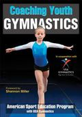 Coaching Youth Gymnastics (Coaching Youth Sports)
