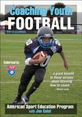 Coaching Youth Football (Coaching Youth Sports Series)