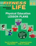 Fitness for Life : Elementary School Physical Education Lesson Plans