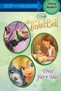 Tinker Bell: Three Fairy Tales (Disney Tinker Bell)