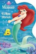 I Am Ariel (Disney Princess) (Shaped Board Book)