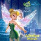 [ [ [ A Perfect Match (Disney Fairies: Secret of the Wings) [ A PERFECT MATCH (DISNEY FAIRIE...