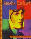 Amelia Earhart (Read and Discover Photo-Illustrated Biographies)
