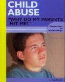 Child Abuse Why Do My Parents Hit Me?
