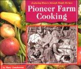 Pioneer Farm Cooking