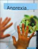 Anorexia (Perspectives on Mental Health)