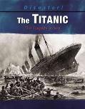 Titanic The Tragedy at Sea