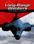 Long Range Bombers The B-1B Lancers