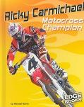 Ricky Carmichael Motocross Champion