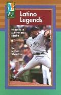Latino Legends Hispanics in Major League Baseball