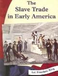 Slave Trade in Early America