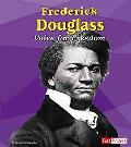 Frederick Douglass Voice for Freedom