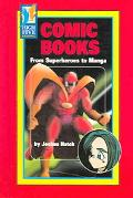Comic Books From Superheroes to Manga