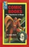 Comic Books From Superheroes to Manga