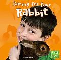 Caring for Your Rabbit