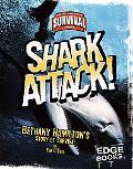 Shark Attack! Bethany Hamilton's Story of Survival