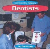 Dentists (Community Helpers)