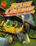 Bessie Coleman : Daring Stunt Pilot