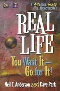 Real Life: You Want It - Go for It!