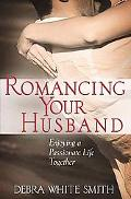 Romancing Your Husband