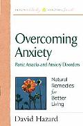 Overcoming Anxiety Panic Attacks and Anxiety Disorders