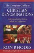 Complete Guide to Christian Denominations