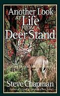 Another Look at Life from a Deer Stand Going Deeper into the Woods