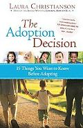 Adoption Decision 15 Things You Want to Know Before Adopting