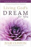 Living God's Dream for You: An Extraordinary Women Devotional