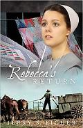 Rebecca's Return: Adams County Trilogy Bk 2