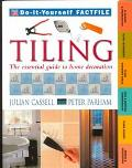 Tiling: The Essential Guide to Home Decoration