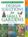 Design Solutions for Small Gardens