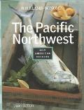 The Williams-Sonoma Nac: The Pacific Northwest - Jean Galton - Hardcover