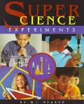 Super Science Experiments