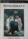 The Greenhaven Encyclopedias Of - Witchcraft