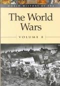 World History by Era - Vol. 8 The World Wars (paperback edition)