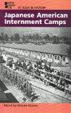 Japanese American Internment Camps (World History by Era, Vol. 7)