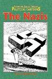 The Nazis (Examining Issues Through Political Cartoons)