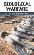 Biological Warfare Opposing Viewpoints