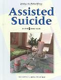 Assisted Suicide An Opposing Viewpoints Guide