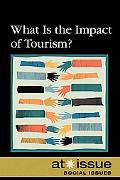 What Is the Impact of Tourism?